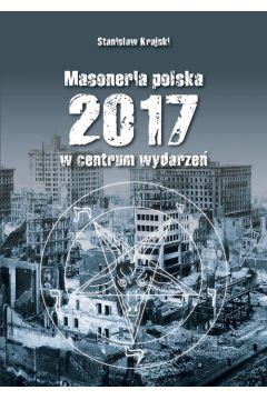 Masoneria Polska 2017 w centrum wydarzeń