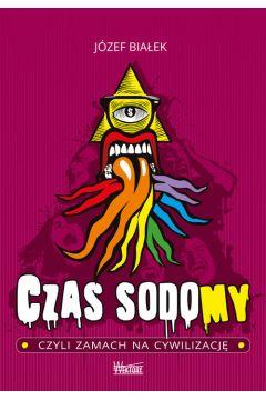 Czas sodomy, czyli zamach na cywilizację