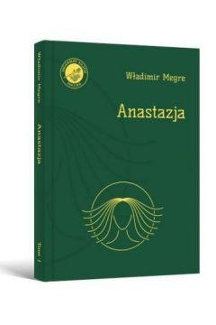 Anastazja. Tom 1 (Wydanie uzupełnione)