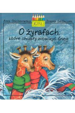 O żyrafach, które chciały zobaczyć śnieg