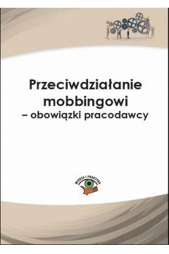 Przeciwdziałanie mobbingowi - obowiązki pracodawcy