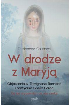 W drodze z Maryją. Objawienia w T. Romano...