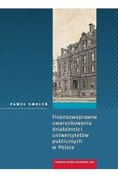 Finansowoprawne uwarunkowania działalności uniwersytetów publicznych w Polsce
