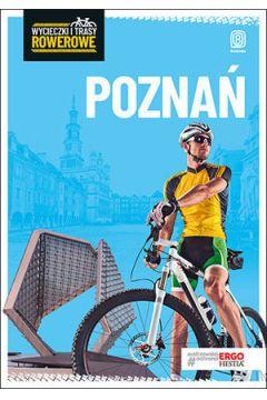 Wycieczki i trasy rowerowe. Poznań i okolice w.2