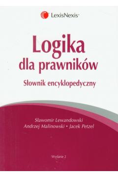 Logika dla prawników. Słownik encyklopedyczny