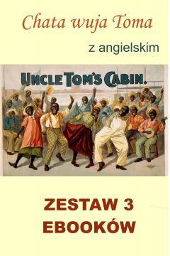 Chata wuja Toma. Nauka angielskiego z książką dwujęzyczną