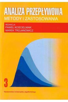 Analiza przepływowa Metody i zastosowania Tom 3