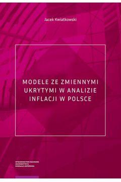 Modele ze zmiennymi ukrytymi w analizie inflacji w Polsce