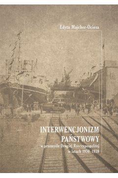 Interwencjonizm państwowy w przemyśle Drugiej Rzeczypospolitej w latach 1930-1939