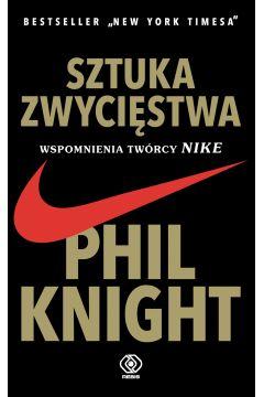 Sztuka zwycięstwa. Wspomnienia twórcy Nike wyd. 2020