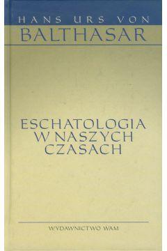 Eschatologia w naszych czasach