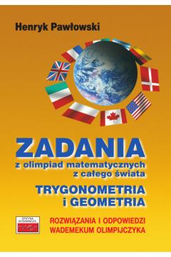 Zadania z olimpiad mat. Trygonometria i geometria