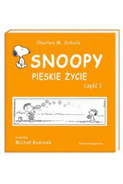 Snoopy. tom 1. pieskie życie