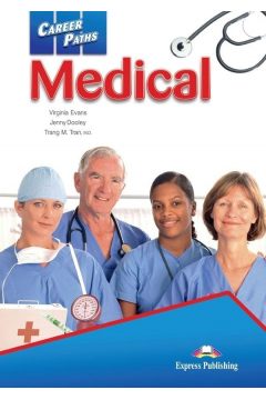 Career Paths: Medical SB + DigiBook EXPRESS PUBL.