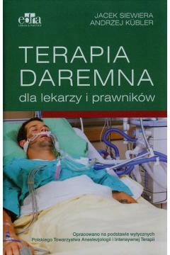 Terapia daremna dla lekarzy i prawników
