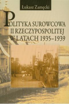 Polityka surowcowa II Rzeczypospolitej w latach 1935-1939