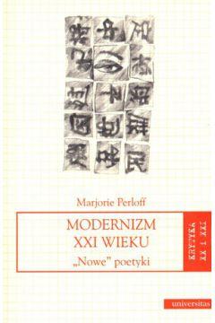 Modernizm xxi wieku nowe poetyki om-univers