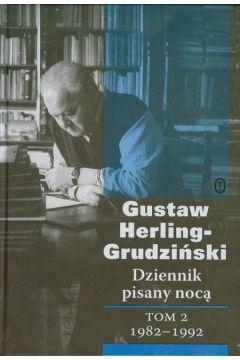 Dziennik pisany nocą. Tom 2. 1982-1992