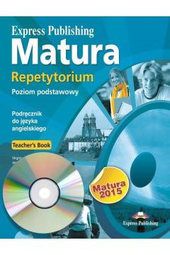 Matura 2015 Repetytorium Teachers Book Poziom podstawowy + CD