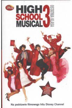 High School Musical 3. Ostatnia klasa