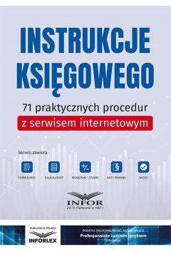 Instrukcje księgowego.71 praktycznych procedur z serwisem internetowym