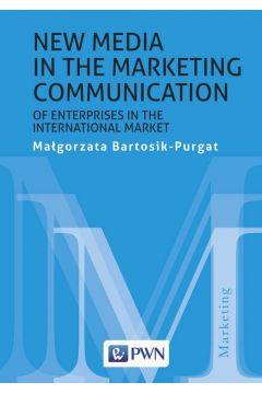 New media in the marketing communication of enterprises in the international market