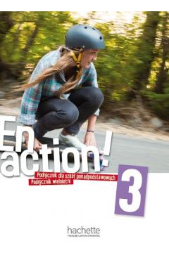 En action! 3. Podręcznik wieloletni do szkół ponadpodstawowych