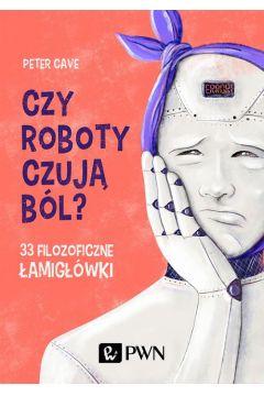 Czy roboty czują ból?