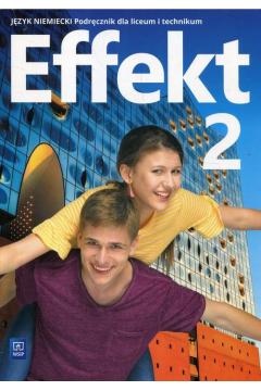 Effekt. Język niemiecki. Podręcznik. Część 2. Reforma 2019. Szkoła ponadpodstawowa. Liceum i technikum