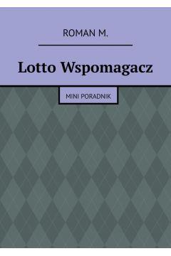 Lotto Wspomagacz - mini poradnik