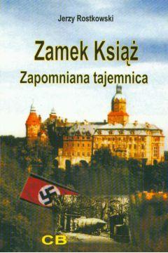 Zamek Książ zapomniana tajemnica + CD