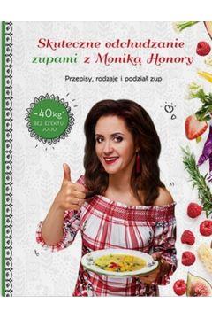 Skuteczne odchudzanie zupami z Moniką Honory