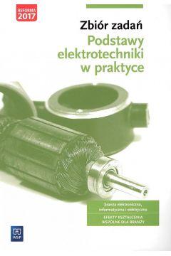 Podstawy elektrotechniki w praktyce. Zbiór zadań