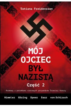 Mój ojciec był nazistą cz.2