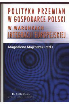 Polityka przemian w gospodarce Polski