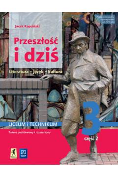 Nowe język polski Przeszłość i dziś Młoda polska podręcznik klasa 3 część 2 Reforma 2019