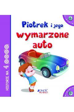 Piotrek i jego wymarzone auto