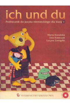 ich und du 1 Podręcznik do języka niemieckiego z płytą CD