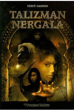 Talizman Nergala, tom 1. Wybraniec z Babilonu