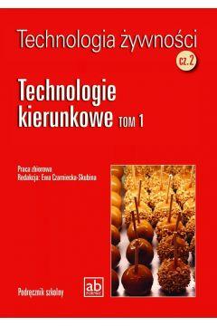 Technologia żywn. cz. II Technologie kierunkowe T1