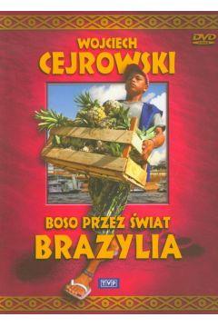 Wojciech Cejrowski Boso przez świat Brazylia - Wojciech Cejrowski film