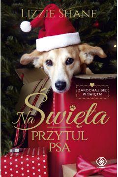 Na Święta przytul psa