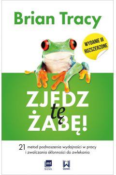 Zjedz tę żabę wyd. 3