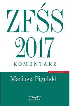 ZFŚS 2017. Komentarz