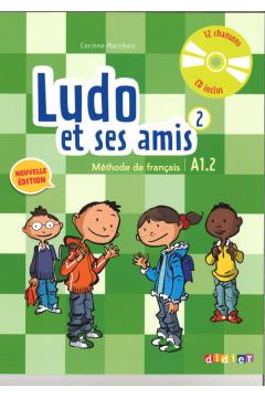 Ludo et ses amis 2 A1.2 podręczniki + CD DIDIER
