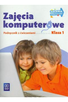 Galeria możliwości. Zajęcia komputerowe. Podręcznik z ćwiczeniami. Klasa 1. Szkoła podstawowa