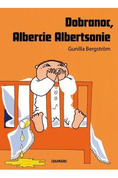 Dobranoc, Albercie Albertsonie. Albert Albertson. Tom 1