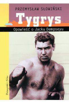 Tygrys. Opowieść o Jacku Dempseyu