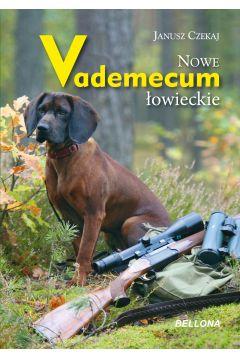 Nowe vademecum łowieckie
