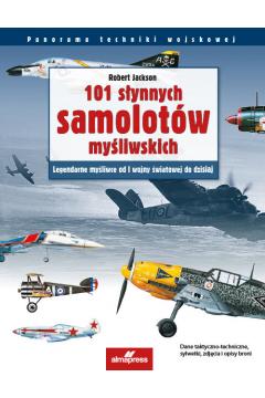 101 słynnych samolotów myśliwskich
